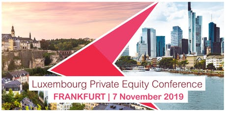 Luxembourg Private Equity Seminar in Frankfurt Tickets