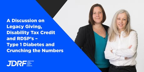 T1D - Learn About the Disability Tax Credit, RDSP & Planned Giving tickets
