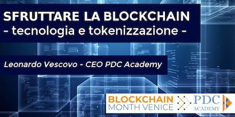 SFRUTTARE LA BLOCKCHAIN - tecnologia e tokenizzazione biglietti