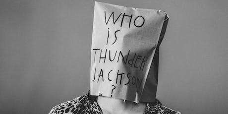 Thunder Jackson tickets