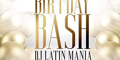 B-Day Bash DJ Latin Mania tickets