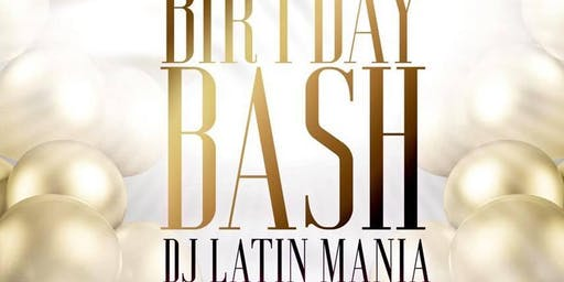 B-Day Bash DJ Latin Mania