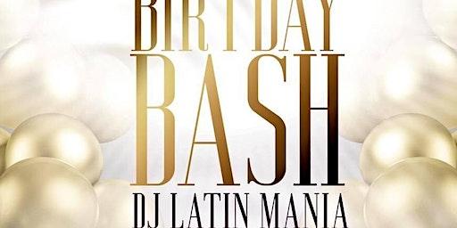 B-Day Bash DJ Latin Mania