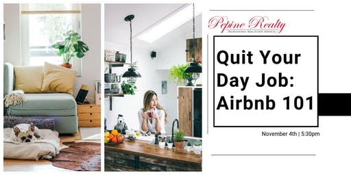 Quit Your Day Job: Airbnb 101