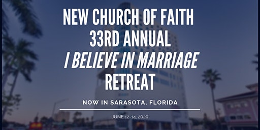 2020 Annual I Believe In Marriage Retreat