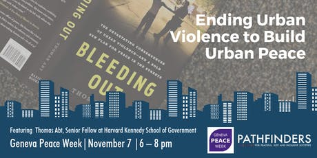 Geneva Peace Week - Ending Urban Violence to build Urban Peace billets