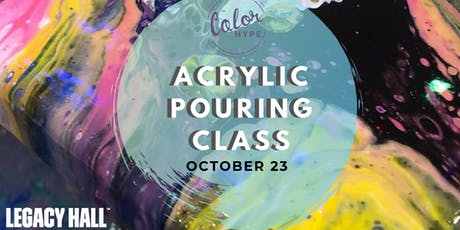 Acrylic Pouring Class at Legacy Hall tickets