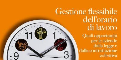 GESTIONE FLESSIBILE DELL'ORARIO DI LAVORO biglietti