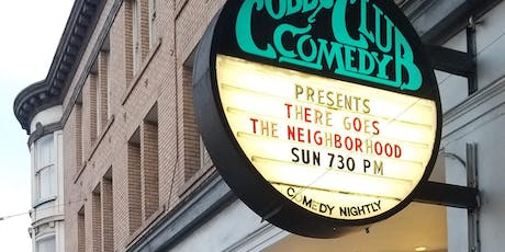 There Goes The Neighborhood Comedy Tour • San Francisco  tickets