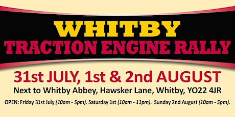 Whitby Traction Engine Rally 2020 (Buy Admission Tickets) tickets