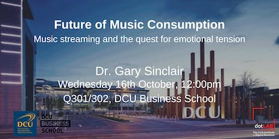 Future of Music Consumption | Dr. Gary Sinclair