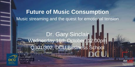 Future of Music Consumption | Dr. Gary Sinclair tickets