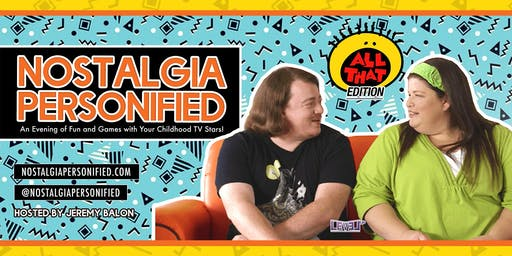 "Nickelodeon's ""All That"" LIVE w/ Danny Tamberelli & Lori Beth Denberg"