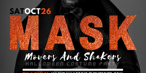 M.A.S.K. Movers & Shakers Halloween Costume Party @ Nylo Hotel Plano