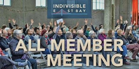 Indivisible East Bay: October 27 All Member Meeting  tickets