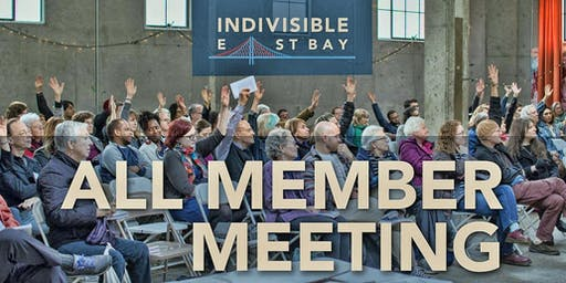 Indivisible East Bay: October 27 All Member Meeting