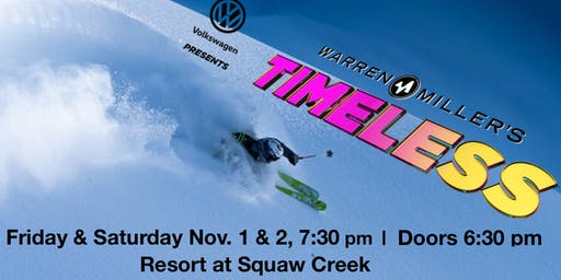 "Warren Miller's ""Timeless"" North Lake Tahoe Premier"" November 1 & 2"