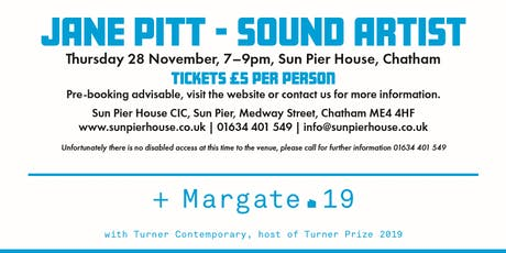 Artist Talk at Sun Pier House: Jane Pitt, Sound Artist tickets