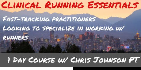 Clinical Running Essentials 1 Day Course Vancouver, BC tickets