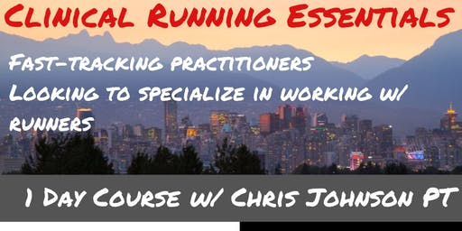Clinical Running Essentials 1 Day Course Vancouver, BC
