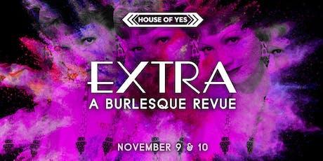 EXTRA: A Burlesque Revue tickets