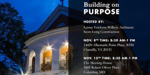 Building on Purpose