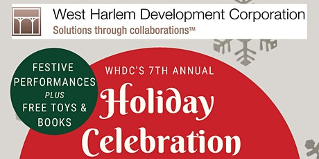 WHDC 7th Annual Community Holiday Celebration tickets