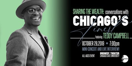 Sharing The Wealth Conversations with Chicago's Finest Feat. Teddy Campbell tickets
