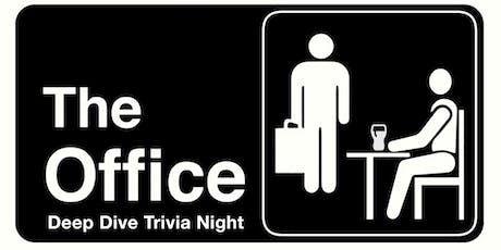 The Office  Deep Dive – Trivia Night for the Real Fans! tickets