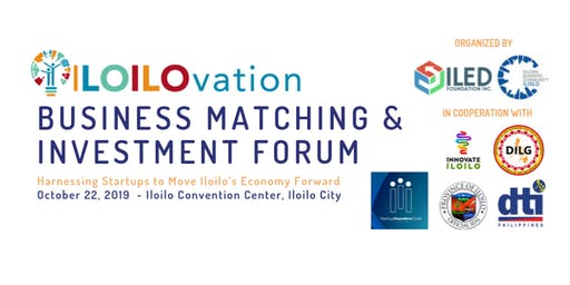 ILOILOvation Business Matching and Investment Forum