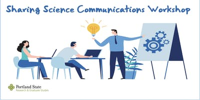 Sharing Science Communications Workshop
