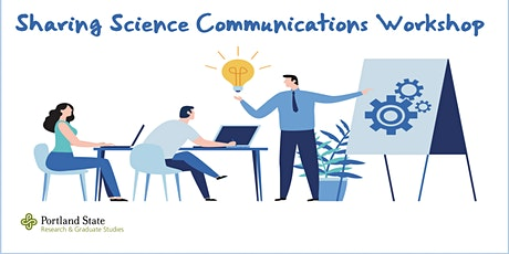 Sharing Science Communications Workshop tickets