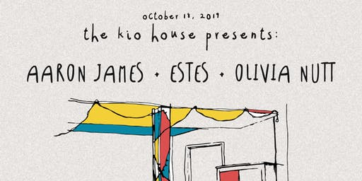 Estes + Aaron James (acoustic show at Kio House)