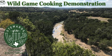 Wild Game Cooking Class & Dinner tickets
