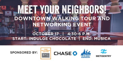 Meet Your Neighbors! Walking Tour and Networking Event