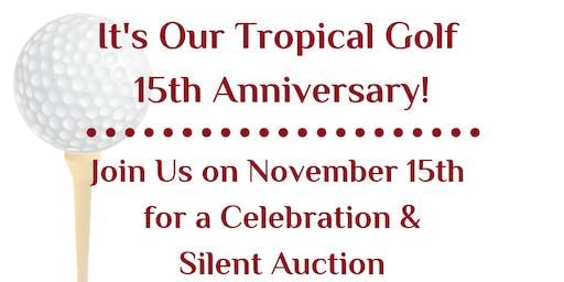 2019 Silent Auction 15th  Anniversary Celebration