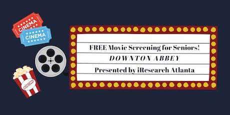 Free Movie Screening for Seniors: Downton Abbey tickets