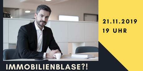 Immobilienblase?! Tickets