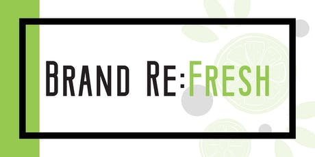 Brand Re:Fresh with Paper Lime Creative tickets