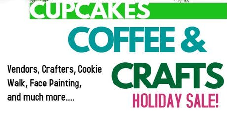 Cupcakes, Coffee and Crafts: A Holiday Craft Sale tickets