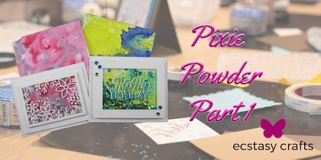 Pixie Powder Part 2 tickets