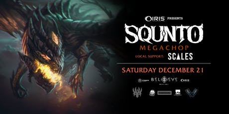 SQUNTO - Megachop Tour | IRIS ESP101 | Saturday Dec 21 tickets