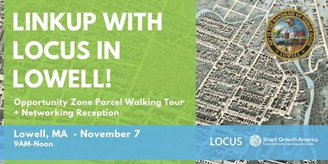 LOCUS LinkUp: Lowell Development Opportunities Tour tickets