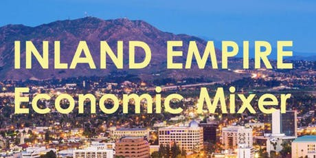 Inland Empire Economic Mixer tickets