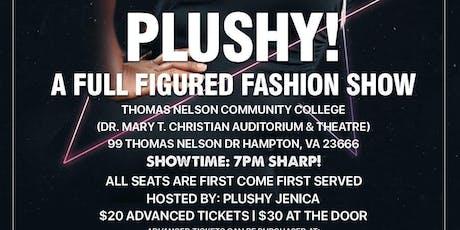 PLUSHY! A FULL FIGURED FASHION SHOW tickets