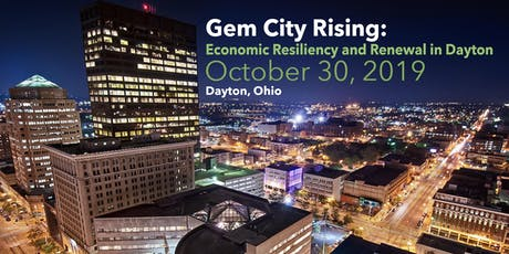 Gem City Rising: Economic Resiliency and Renewal in Dayton tickets