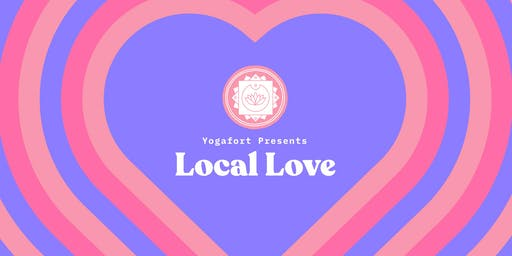 Yogafort Local Love