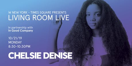 Chelsie Denise / Living Room Live tickets