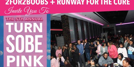 2for2 Boobs + Runway For The Cure Turn SOBE's PINK