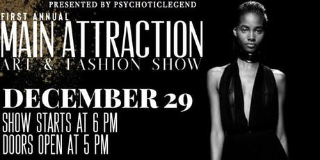 1st Annual Main Attraction ART & FASHION SHOW tickets